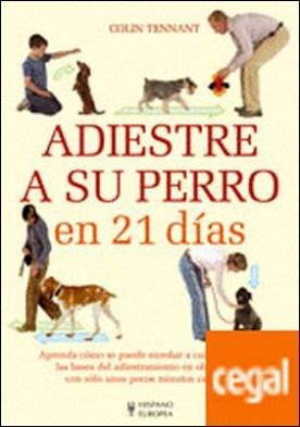 Adiestre a su perro en 21 días