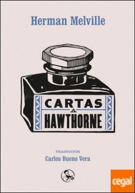 Cartas a Hawthorne por Melville, Herman PDF
