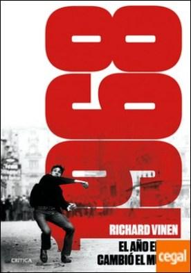 1968. El año en que el mundo pudo cambiar por Vinen, Richard PDF