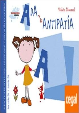 Ada y la antipatía . Biblioteca de inteligencia emocional y educación en valores
