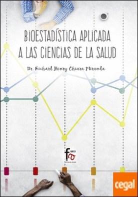 Bioestadistica aplicada a las ciencias de la salud por Chiara Miranda, Richard Henry PDF