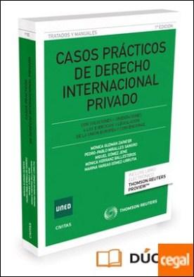 Casos prácticos de Derecho internacional privado (Papel + e-book) . Con soluciones y orientaciones a los ejercicios y legislación de la Unión Europea y convencional por Gómez Jene, Miguel
