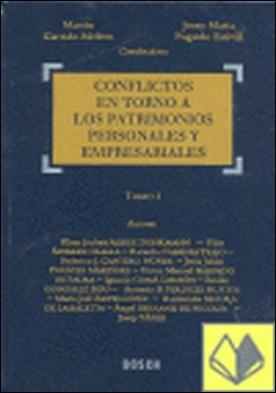Conflictos en torno a los patrimonios personales y empresariales por Garrido Melero, Martín