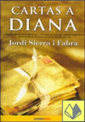 Cartas a Diana por SIERRA FABRA, JORDI PDF