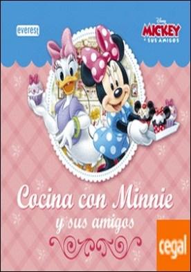 Cocina con Minnie y sus amigos . (Incluye 3 moldes para muffins)