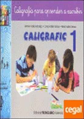 Caligrafic-1 . nivel básico, coordinación grafomotriz. Preescritura
