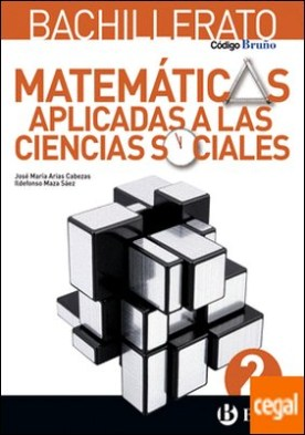 Código Bruño Matemáticas Aplicadas a las Ciencias Sociales 2 Bachillerato