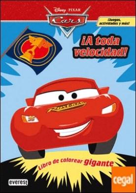 Cars. ¡A toda velocidad! Libro de colorear gigante
