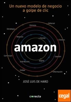 Amazon . Un nuevo modelo de negocio a golpe de clic