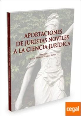 Aportaciones de juristas noveles a la ciencia jurídica por Robles, Juan Ramón