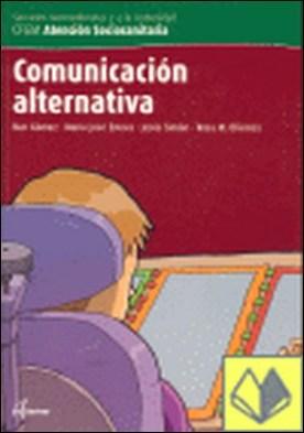 Comunicación alternativa, ciclo formativo de grado medio de atención sociosanitaria . SERVICIOS SOCIOCULTURALES A LA COMUNIDAD ATENCION SOCIOSANITARIA