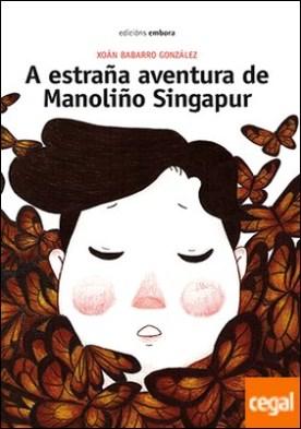 A estraña aventura de Manoliño Singapur