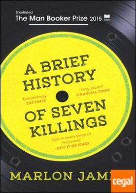 A Brief History of Seven Killings . Booker Longlist 2015