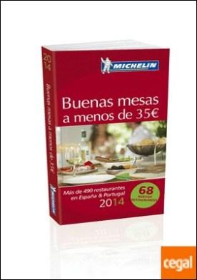 Buenas mesas a menos de 35 � . Más de 490 restaurantes en España & Portugal
