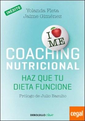 Coaching nutricional . Haz que tu dieta funcione