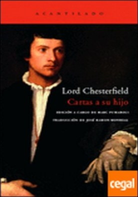 Cartas a su hijo por Lord Chesterfield PDF