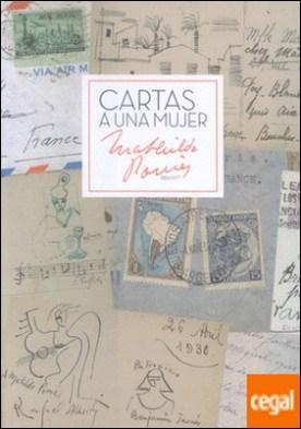 Cartas a una mujer. Mathilde Pomés 1886-1977
