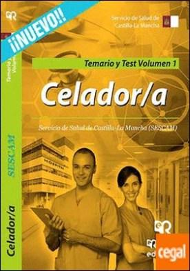 Celador/a del SESCAM. Temario y Test. Volumen 1