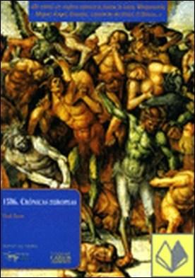 1506. Crónicas europeas . De cómo un viajero conoce a Juana la Loca, Maquiavelo, Miguel Ángel, Leonardo da