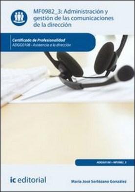 Administración y gestión de las comunicaciones de la dirección