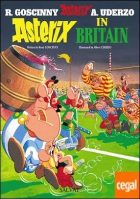 Asterix in Britain. Astérix en Bretaña. Edición bilingüe