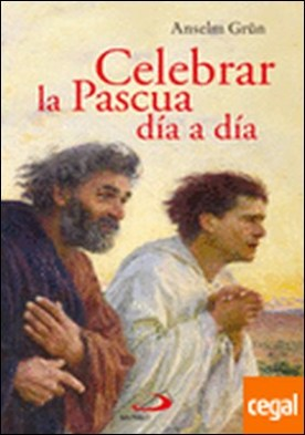 Celebrar la pascua dia a dia