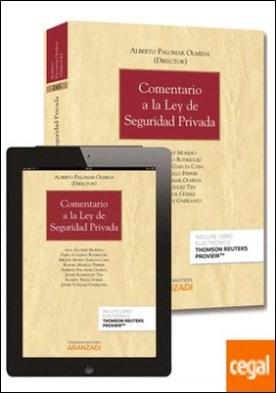 Comentario a la Ley de Seguridad Privada (Papel + e-book)