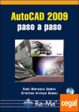 AUTOCAD 2009. PASO A PASO. INCLUYE CD-ROM
