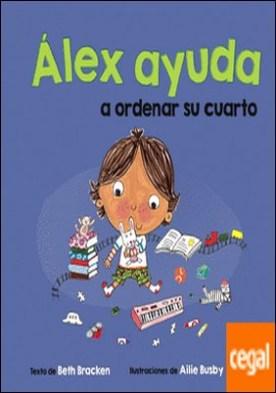 Álex ayuda a ordenar su cuarto