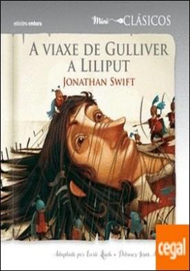 A viaxe de Gulliver a Liliput