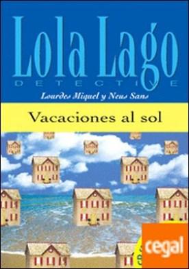 Colección Lola Lago. Vacaciones al sol. Libro + CD