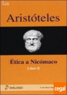 Aristóteles . ética a Nicómaco II