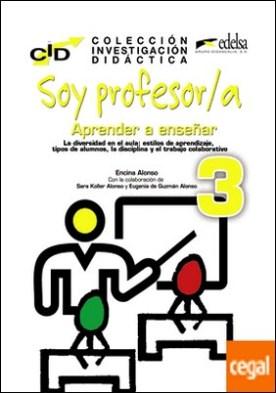 C.I.D. - Soy profesor 3 aprender a enseñar