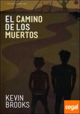 CAMINO DE LOS MUERTOS, EL