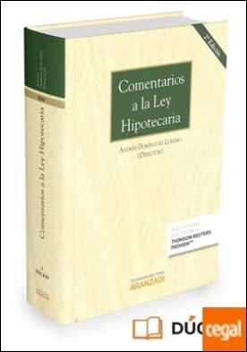Comentarios a la Ley Hipotecaria (Papel + e-book) por Domínguez Luelmo, Andrés A.