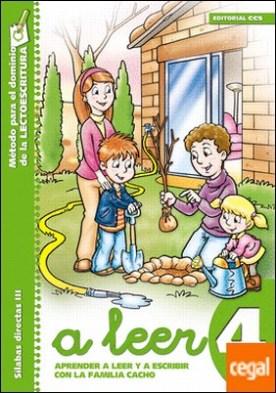 A leer 4 . Aprender a leer y escribir con la familia Cacho por Ramos Ruiz, Mª Inmaculada PDF