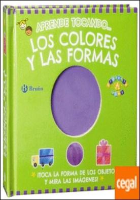 Aprende tocando... los colores y las formas