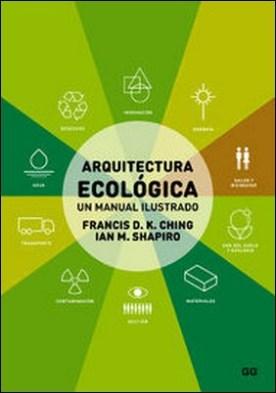 Arquitectura ecológica. Un manual ilustrado