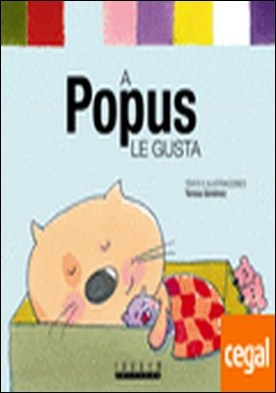 A Popus le gusta