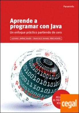 Aprende a programar con Java por JIMÉNEZ MARÍN, ALFONSO PDF