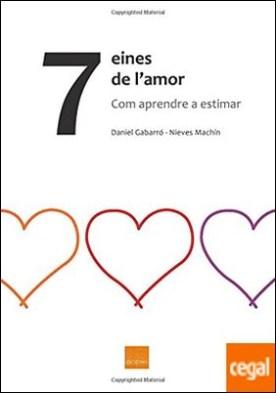 7 eines de l'amor . Como aprendre a estimar