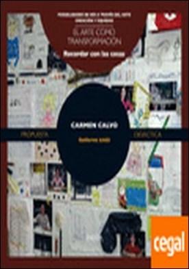 Carmen Calvo . Arte como transformación