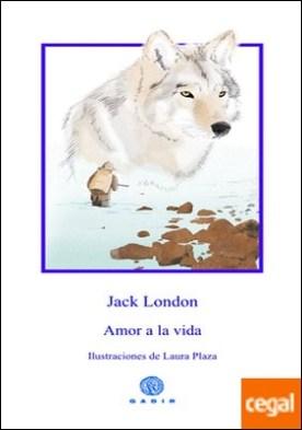 Amor a la vida por London, Jack PDF
