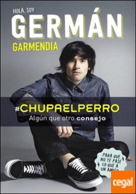 #Chupaelperro . Algún que otro consejo para que no te pase lo que a un amigo