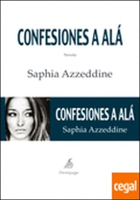 Confesiones a Alá por Azzeddine, Saphia PDF