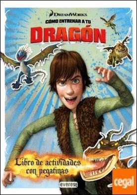 Cómo entrenar a tu dragón. Libro de actividades con pegatinas