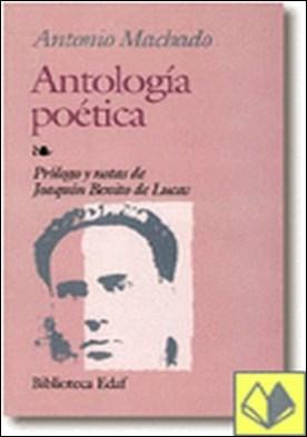 Antología poética . Machado