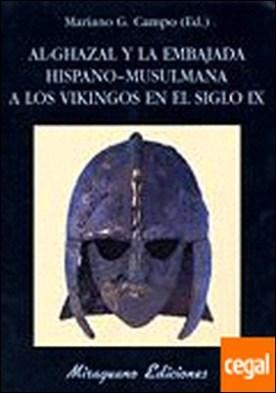 Al-Ghazal y la Embajada Hispano-Musulmana a los Vikingos en el siglo IX