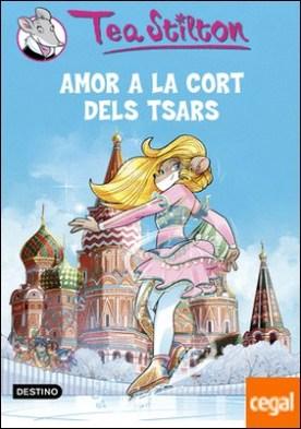 Amor a la cort dels Tsars . Tea Stilton 21