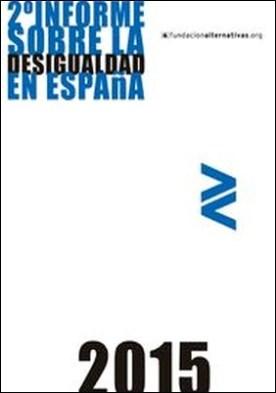 2º Informe sobre la Desigualdad en España 2015. Cómo transformar tu vida en la ciudad por Fundación Alternativas PDF